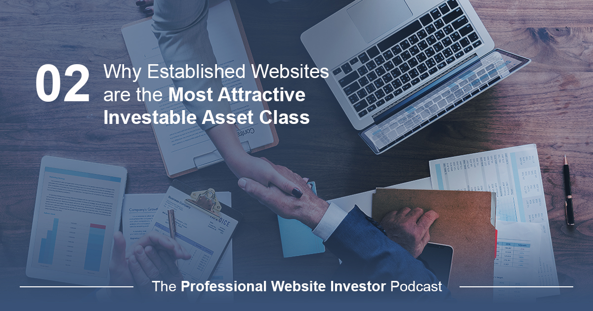 Why Established Websites are the Most Attractive Investable Asset Class