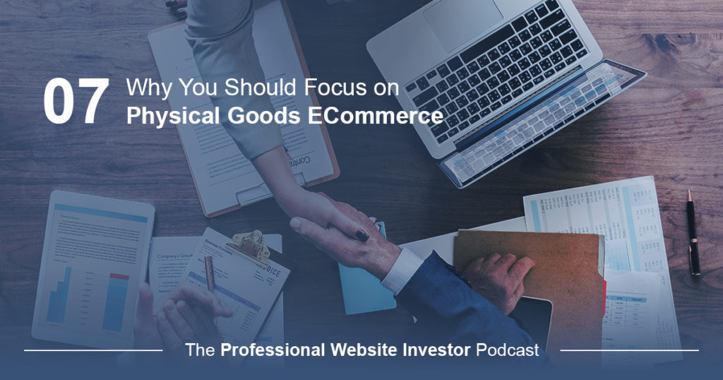 Why You Should Focus on Physical Goods ECommerce