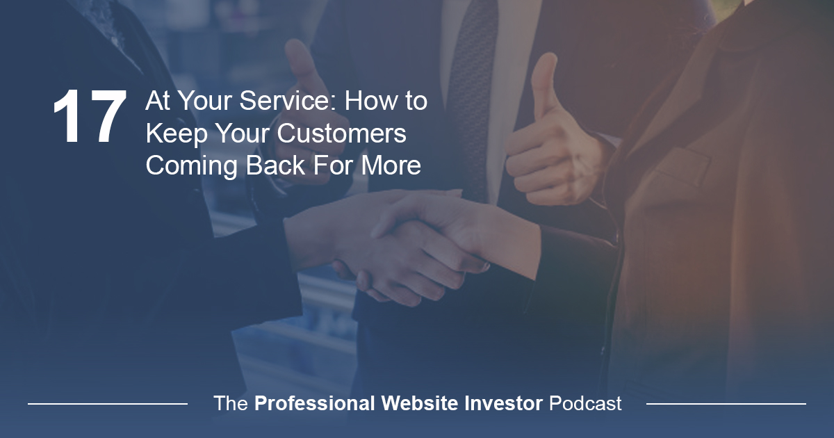 At Your Service: How to Keep Your Customers Coming Back For More