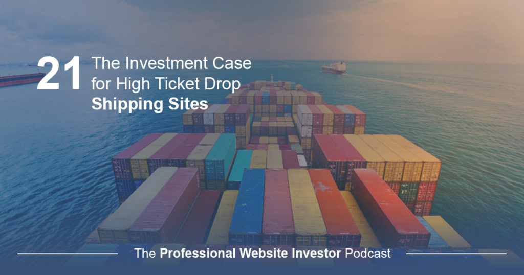 The Investment Case for High Ticket Drop Shipping Sites