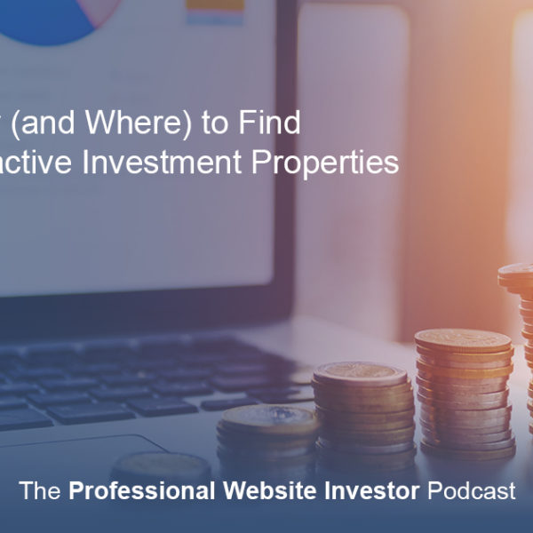 How (and Where) to Find Attractive Investment Properties