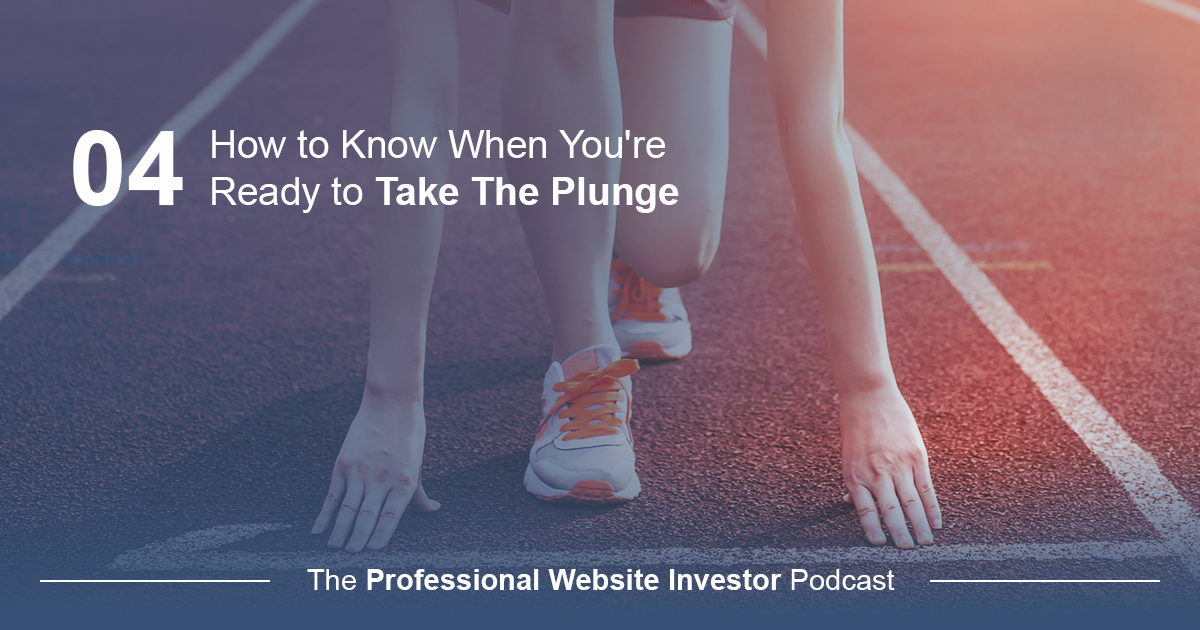 How to Know When You're Ready to Take The Plunge