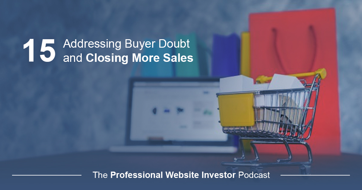 Addressing Buyer Doubt and Closing More Sales