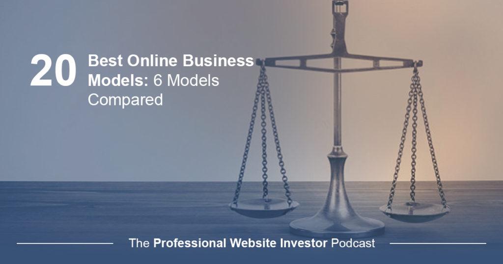 Best Online Business Models – 6 Models Compared